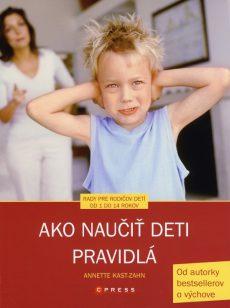 Ako naučiť deti pravidlá